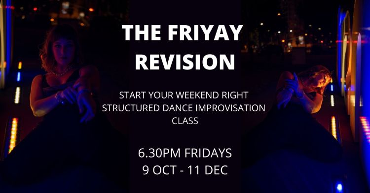 THE FRIYAY REVISION